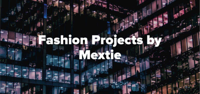 Fashion Projects by Mextie
